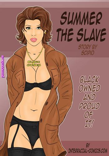 Interracial-Summer the slave