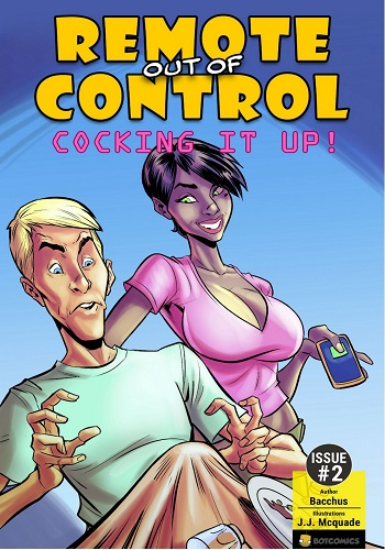 Remote out of Control – Cocking it Up 2