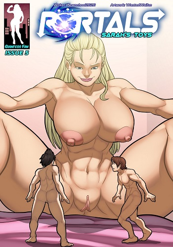 Portals Issue 5- Sarah's toy (Giantess Fan)