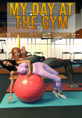 My day at the GYM [GiantPoser]